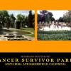 Santa Rosa and Bakersfield, CA Cancer Survivor Parks